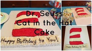 Dr Seuss Cat In The Hat Cake How To Youtube