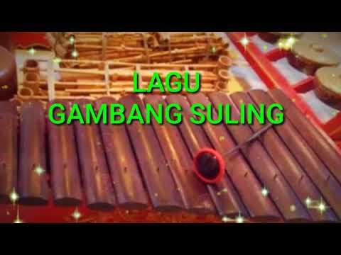 Lagu Daerah   GAMBANG SULING