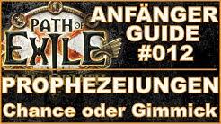 PATH OF EXILE 3.8 - Anfänger Guide #012 - Prophezeiungen [ deutsch / german / poe / grundwissen ]