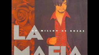 Watch La Mafia Un Million De Rosas video