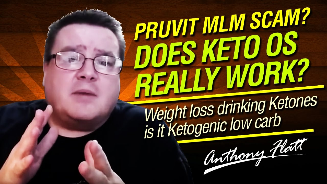 Pruvit MLM Scam? Does Keto OS really work? Weight loss drinking Ketones is it Ketogenic low carb ...