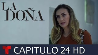 LA DOÑA 2 Capitulo 24 Avance Exclusivo HD