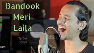 Bandook Meri Laila A Gentleman SSR Cover by Raga