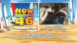 NOW 46 is Available Now!