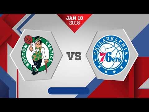 Philadelphia 76ers vs. Boston Celtics - January 18, 2018