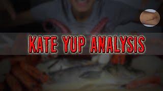 Kate Yup Analysis