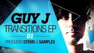 Guy J Sample Pack - Guy J Transitions EP