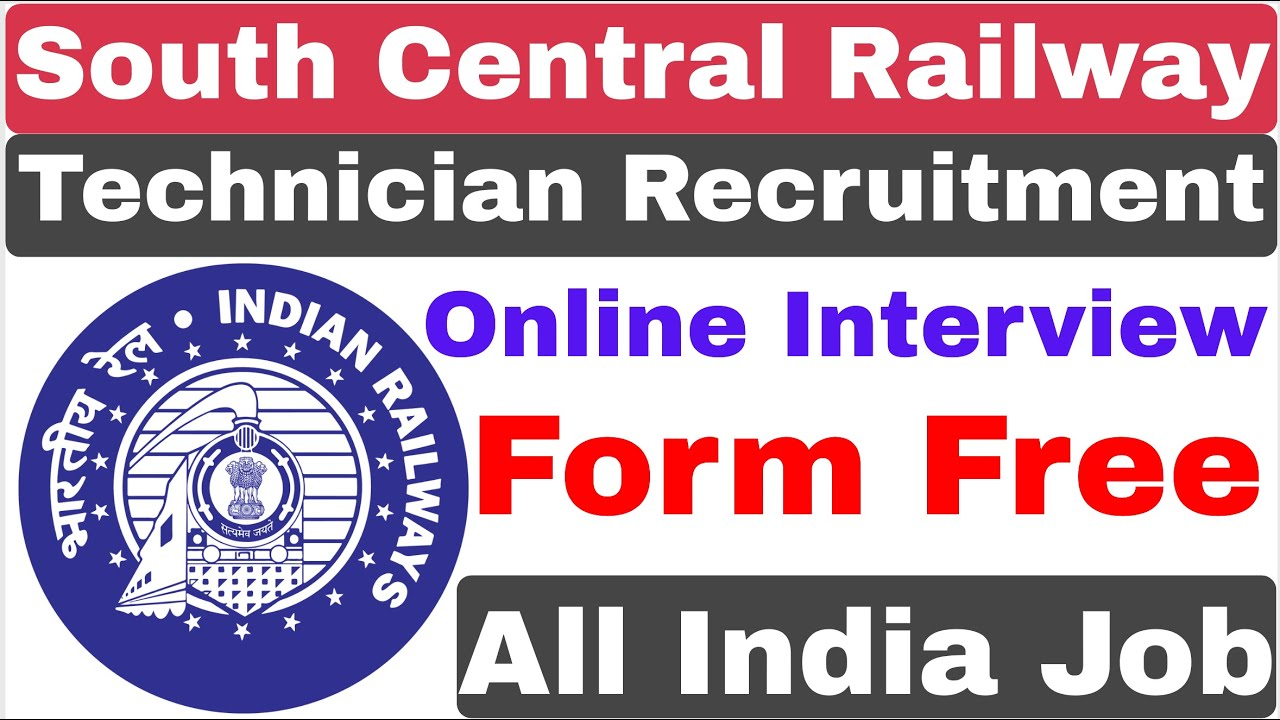 South Central Railway Technician Recruitment 2020 | Online Interview | Railway Recruitment
