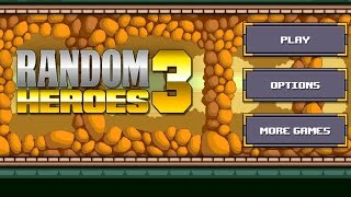Random Heroes 3 - Ravenous Games Inc.