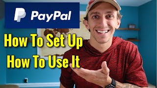 How To Set Up A PayPal Account & How To Use PayPal [2021]
