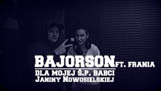 Download Bajorson- Z dedykacją (ft.Frania) MP3 song and Music Video
