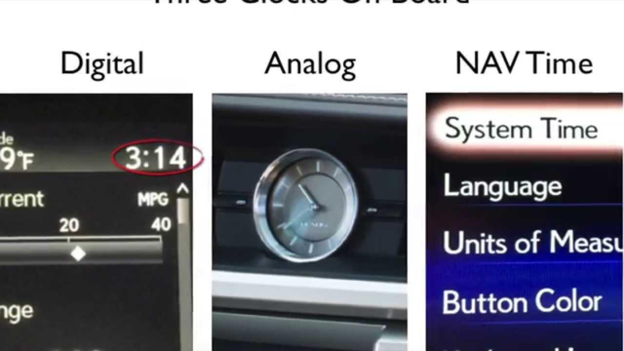 Clock Change Tutorial - Lexus w/ Un-linked Digital Clocks in the MID (2016  & newer ES & RC)
