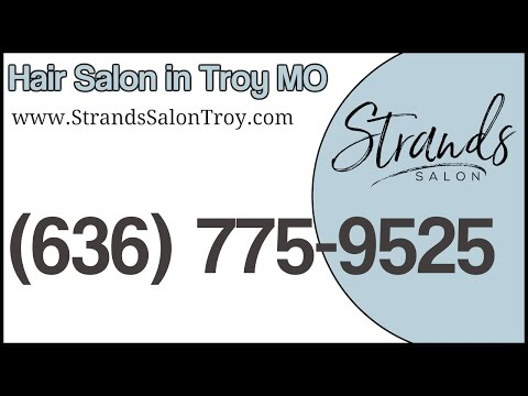 Strands Salon Troy MO | (636) 775-9525 | Hair Salons in Troy MO | Haircuts Troy MO
