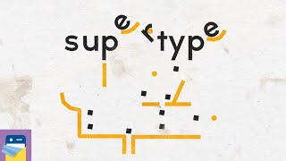 supertype: iOS iPad Gameplay Walkthrough Part 1 (by Philipp Stollenmayer)