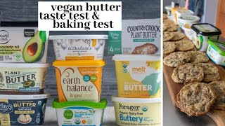 Trying *Almost* Every Kind of Vegan Butter (+ Baking Test) // Plant-Based Butter Review & Taste Test
