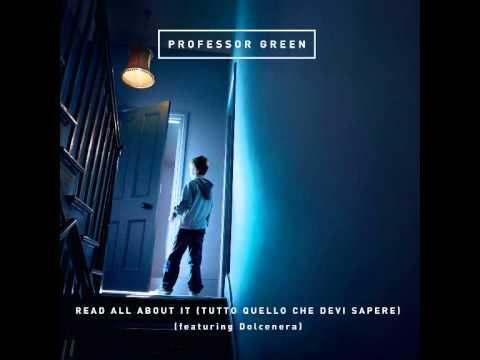 Professor Green feat. Dolcenera - Read all about It (Tutto quello che devi sapere)