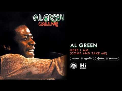 Al Green - Here I Am (Come and Take Me) [Official Audio]