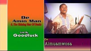 Latest Benin Music  Amin Man Aimuanmwosa full album Amin Man Songs.mp3