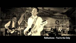 Reflections - You're the only (Full Audio)