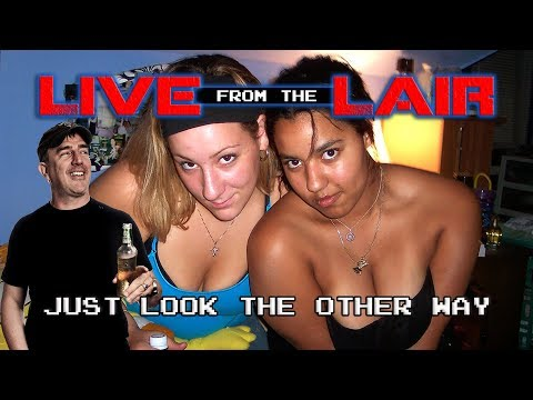 Just Look the Other Way | Live From The Lair