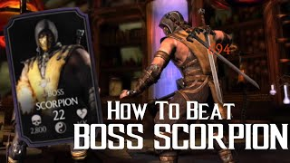 How to beat Boss Scorpion | Mortal Kombat X | iOS, Android