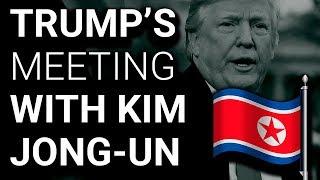 """Kim Jong-Un Has Already """"Won"""" the Trump Summit"""