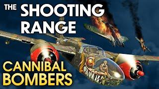 THE SHOOTING RANGE #177: Cannibal bombers! / War Thunder