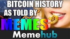 Bitcoin History As Told By Memes | Memehub Specials V2