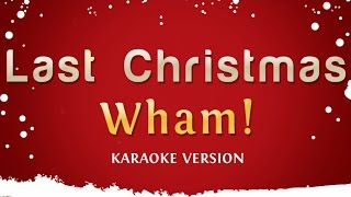 Wham Last Christmas Pudding Mix Karaoke Version