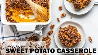 Cinnamon Pecan Sweet Potato Casserole (paleo + gluten free + dairy free)