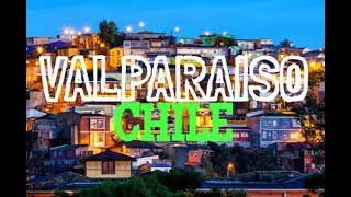VALPARAISO, CHILE | IS VALPARAISO REALLY THAT GOOD?