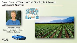 The SmartFarm Project - Chandra Krintz