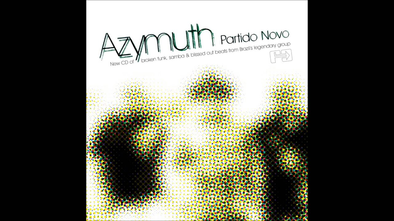 azymuth-partido-novo-newley-broken-far-out-recordings