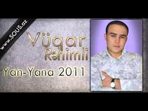 Vuqar Rehimli   Yan Yana 2011 www sous az