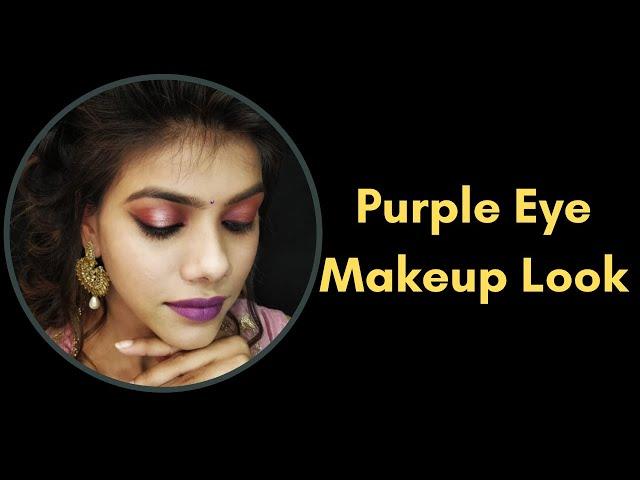Purple Eye Makeup Look | Nupur Gupta