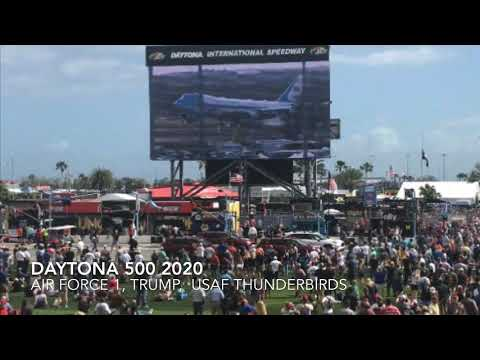 Daytona 500, Air Force 1, Trump, USAF Thunderbirds