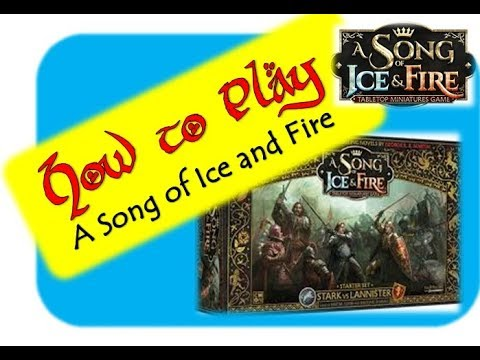 A Song Of Ice And Fire - A Game Of Thrones Miniature Game - A How To Play Guide