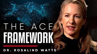 ACCEPT, CONNECT, EMBODY: Understanding The ACE Framework - Dr Rosalind Watts | London Real