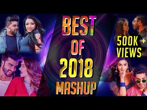 Best Of 2018 Mashup - DJ Alvee | Bollywood...