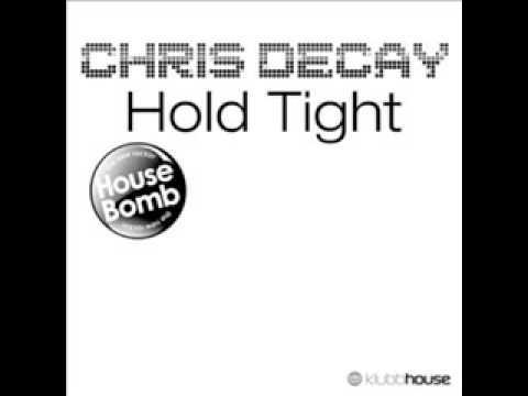 Chris Decay - Hold Tight (Sunrider Remix Edit)