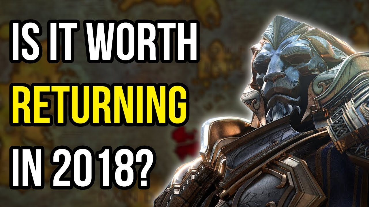 world of warcraft is it worth returning in 2018 mmo discussion