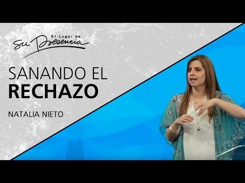 Sanando el rechazo - Natalia Nieto - 17 Octubre 2018