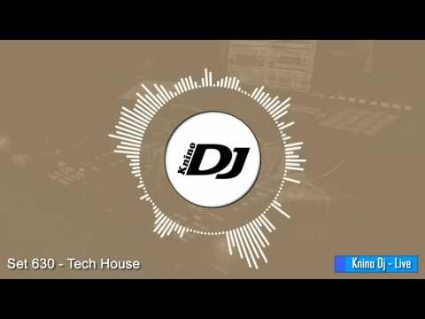 KninoDj - Set 630 - Tech House