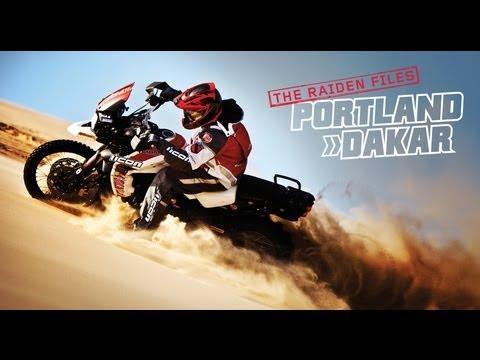 The Raiden Files - Portland to Dakar - A Riding Movie