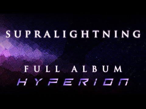 Supralightning - Hyperion - Full Album - Instrumental Metal (2017)