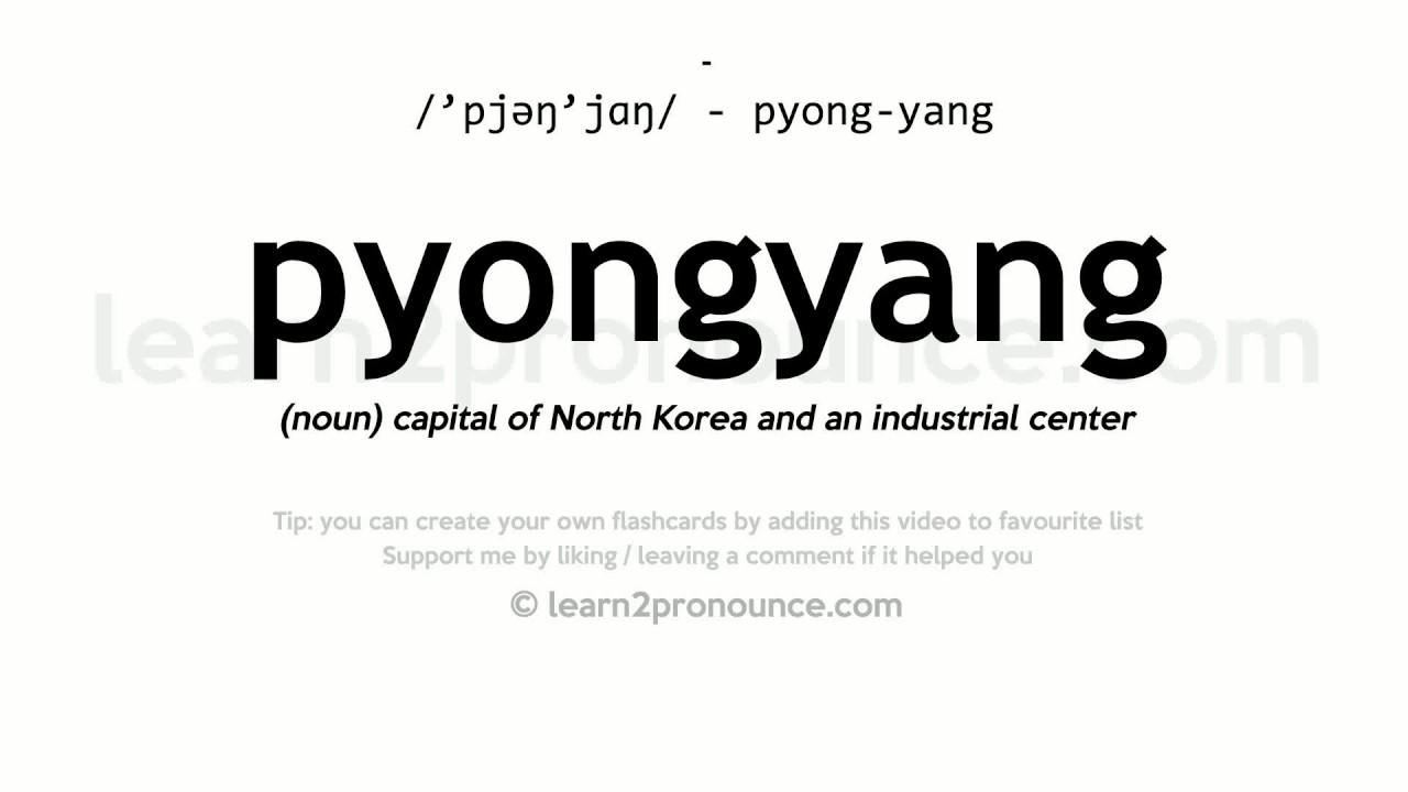 Pyongyang pronunciation and definition