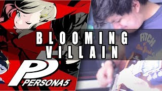 Persona 5: Blooming Villain Cover | Mohmega