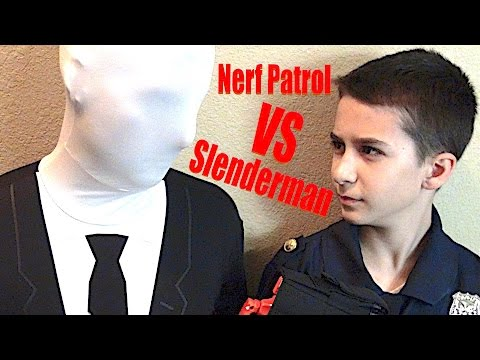 Nerf Patrol Battles Slenderman! - Part 8