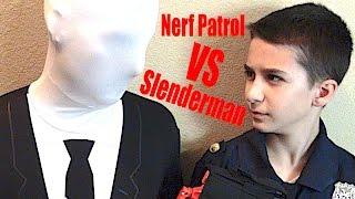 Nerf Patrol Battles Slenderman! w/ Fnaf Nerf Compilation,  Part 8