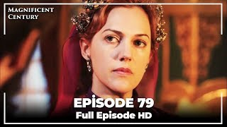 Magnificent Century Episode 79 | English Subtitle HD